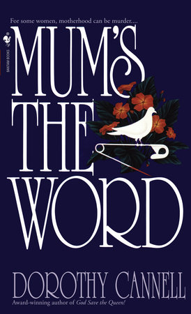 Mum's the Word by