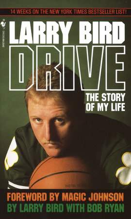 Drive by Larry Bird