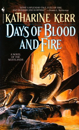 Days of Blood and Fire by Katharine Kerr