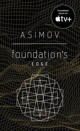 Foundation's Edge by Isaac Asimov