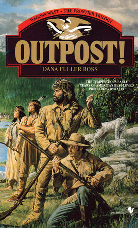 Outpost! by Dana Fuller Ross