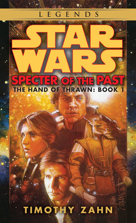 Star Wars: The Hand of Thrawn: Specter of the Past by Timothy Zahn