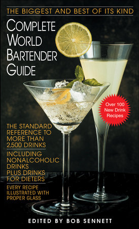 Complete World Bartender Guide by Bob Sennett