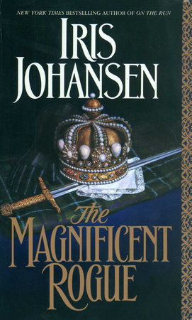 The Magnificent Rogue by Iris Johansen