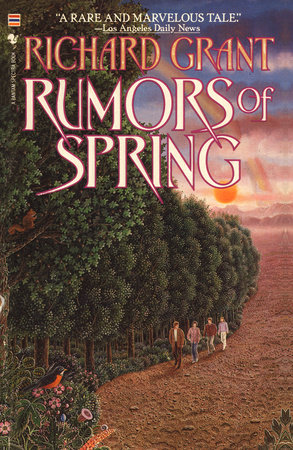 Rumors of Spring by Richard Grant
