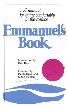 Emmanuel's Book by Judith Stanton and Pat Rodegast