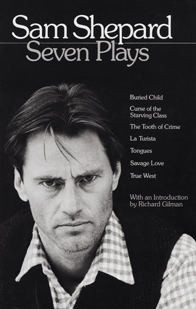 Sam Shepard: Seven Plays by