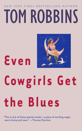Even Cowgirls Get the Blues by