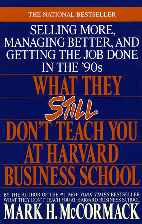 What They Still Don't Teach You At Harvard Business School by