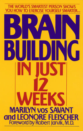 Brain Building in Just 12 Weeks by