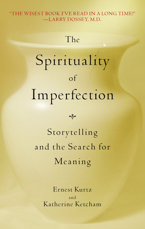 The Spirituality of Imperfection