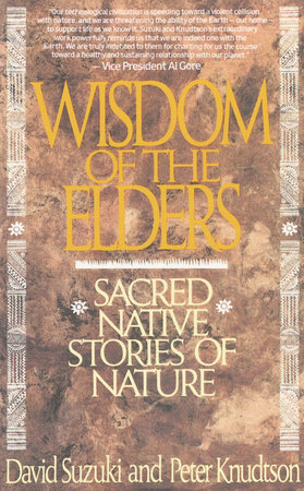 Wisdom of the Elders by David Suzuki and Peter Knudtson