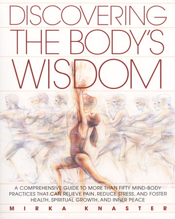 Discovering the Body's Wisdom by