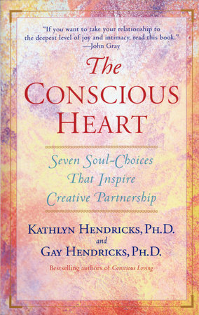 The Conscious Heart by