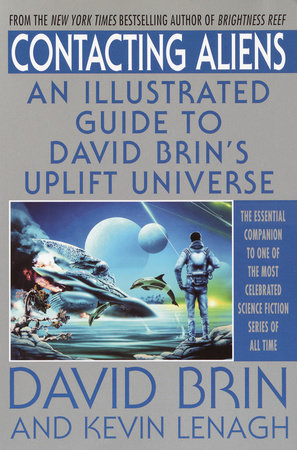Contacting Aliens by Kevin Lenagh and David Brin