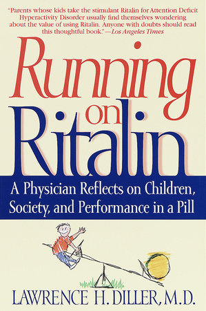 Running on Ritalin by