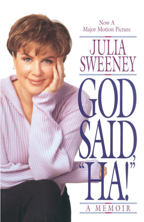 God Said, Ha! by Julia Sweeney