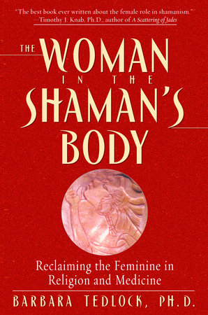 The Woman in the Shaman's Body by