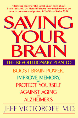 Saving Your Brain by