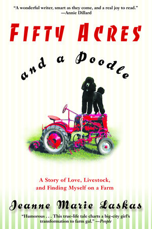 Fifty Acres and a Poodle by