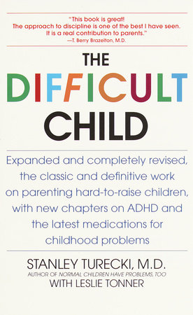 The Difficult Child by Stanley Turecki and Leslie Tonner