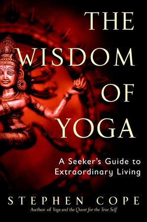 The Wisdom of Yoga by