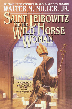 Saint Leibowitz and the Wild Horse Woman by