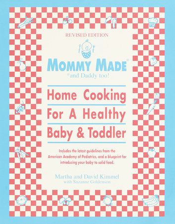 Mommy Made and Daddy Too! (Revised) by