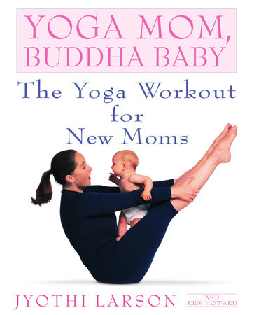 Yoga Mom, Buddha Baby by Ken Howard and Jyothi Larson
