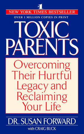 Toxic Parents by