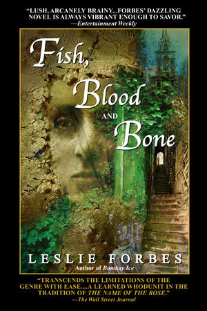 Fish, Blood and Bone by