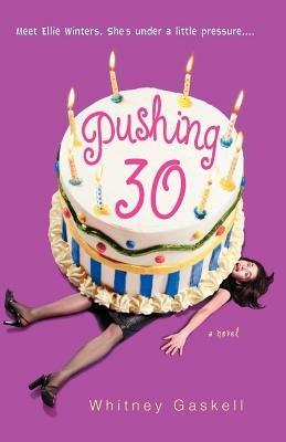 Pushing 30 by