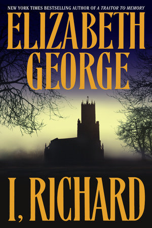 I, Richard by Elizabeth George
