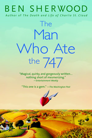 The Man Who Ate the 747 by