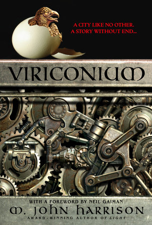 Viriconium by M. John Harrison