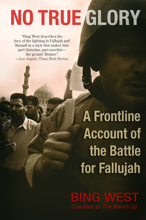No True Glory: Fallujah and the Struggle in Iraq