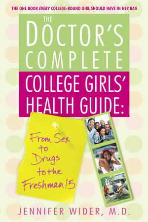The Doctor's Complete College Girls' Health Guide by