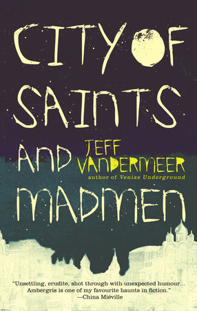 City of Saints and Madmen by