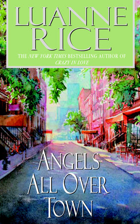 Angels All Over Town by Luanne Rice