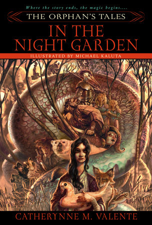 The Orphan's Tales: In the Night Garden by