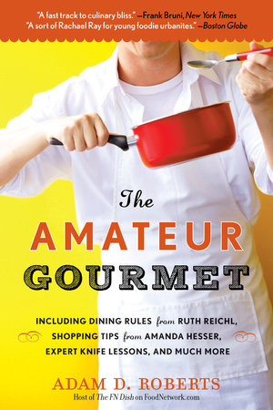The Amateur Gourmet by