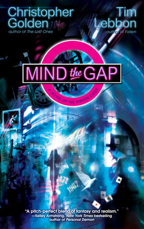 Mind the Gap by Christopher Golden and Tim Lebbon