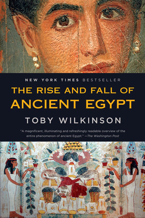 The Rise and Fall of Ancient Egypt by