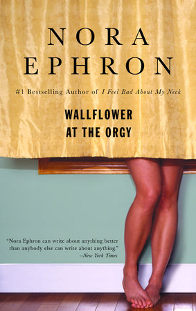 Wallflower at the Orgy by