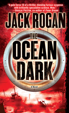 The Ocean Dark by Jack Rogan and Christopher Golden