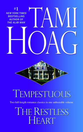 Tempestuous/Restless Heart by Tami Hoag