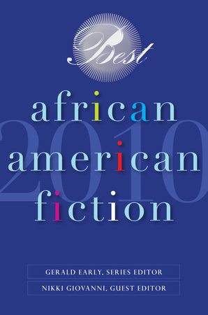 Best African American Fiction 2010 by Gerald Early and Randall Kennedy