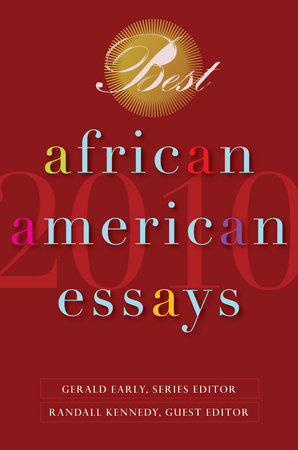 Best African American Essays 2010 by