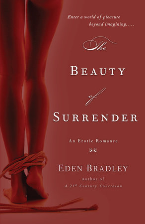The Beauty of Surrender by Eden Bradley