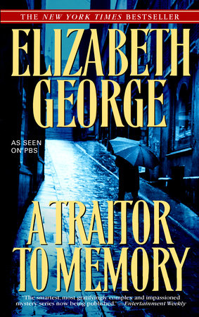 A Traitor to Memory by Elizabeth George